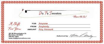 Dry Fly Innovations Gift Certifiate